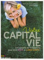 Emile Papiernik et Collectif: Votre capital vie