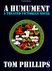 Tom Phillips: A Humument: A Treated Victorian Novel, Fourth Edition