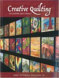 Karey Patterson Bresenhan: Creative Quilting: The Journal Quilt Project