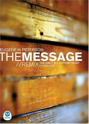Eugene H. Peterson: The Message Remix