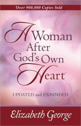 Elizabeth George: A Woman After God's Own Heart®