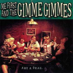 Me First and The Gimme Gimmes -