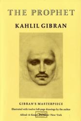 Kahlil Gibran: The Prophet