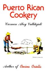 Carmen Aboy Valldejuli: Puerto Rican Cookery