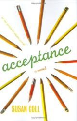 Susan Coll: Acceptance: A Novel