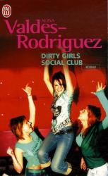 Alisa Valdes-Rodriguez: Dirty Girls Social Club