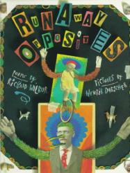 Richard Wilbur: Runaway Opposites