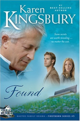 Karen Kingsbury: Found