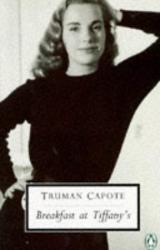 Truman Capote: Breakfast at Tiffany's (Penguin Twentieth Century Classics)