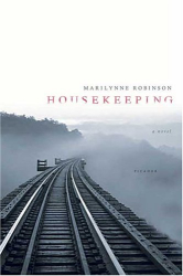 Marilynne Robinson: Housekeeping: A Novel