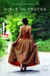 Katie Crouch: Girls in Trucks
