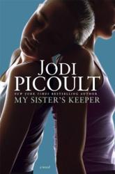 Jodi Picoult: My Sister's Keeper : A Novel