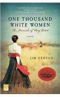 Jim Fergus: One Thousand White Women: The Journals of May Dodd