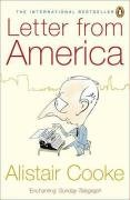 Alistair Cooke: Letter from America: 1946-2004