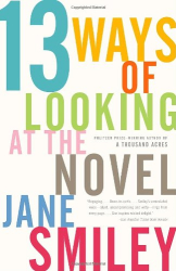 Jane Smiley: 13 Ways of Looking at the Novel