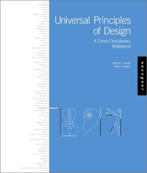 Jill Butler: Universal Principles of Design: 100 Ways to Enhance Usability, Influence Perception, Increase Appeal, Make Better Design Decisions, and Teach Through Design