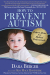Dara Berger: How to Prevent Autism: Expert Advice from Medical Professionals