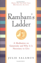 Julie Salamon: Rambam's Ladder: A Meditation on Generosity and Why It Is Necessary to Give