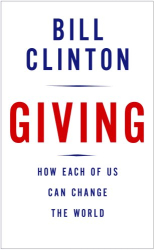 Bill Clinton: Giving: How Each of Us Can Change the World