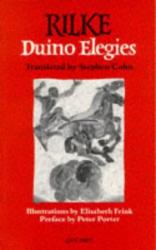 Rainer Maria Rilke: Duino Elegies, translated by S Cohn
