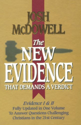 Josh McDowell: The New Evidence that Demands a Verdict