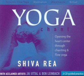 Shiva Rea: Yoga Chant: Opening the Heart Center Through Chanting & Flow Yoga