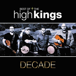 The High Kings - Decade