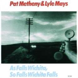 Pat Metheny & Lyle Mays -