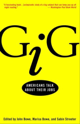 : Gig: Americans Talk About Their Jobs