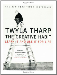 : The Creative Habit: Learn It and Use It for Life