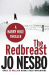 Jo Nesbo: The Redbreast: Harry Hole 3