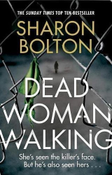 Sharon Bolton: Dead Woman Walking
