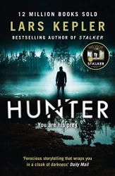 Lars Kepler: Hunter (Joona Linna, Book 6)