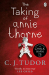 C. J. Tudor: The Taking of Annie Thorne