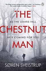 Søren Sveistrup: The Chestnut Man