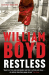 William Boyd: Restless