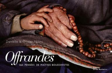 Danielle Föllmi: Offrandes : 365 pensées de maîtres bouddhistes