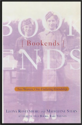 Madeleine Stern: Bookends: Two Women, One Enduring Friendship