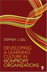 Stephen J. Gill: Developing a Learning Culture in Nonprofit Organizations