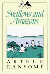 Arthur Ransome: Swallows and Amazons (Godine Storyteller)