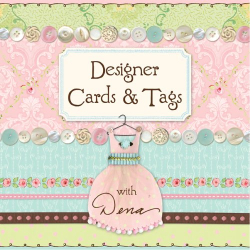 Dena Fishbein: Designer Cards & Tags with Dena