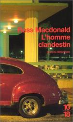 Ross MacDonald: L'Homme clandestin