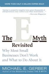 Michael E. Gerber: E-myth Revisited