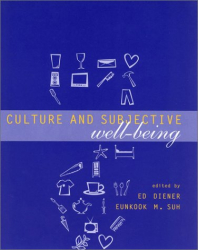 : Culture and Subjective Well-Being (Well Being and Quality of Life)
