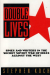 Stephen Koch: Double Lives: Spies and Writers in the Secret Soviet War of Ideas Against the West