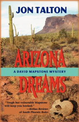 : Arizona Dreams: A David Mapstone Mystery