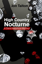 : High Country Nocturne: A David Mapstone Mystery