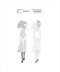 Laird Borrelli: Fashion Illustration by Fashion Designers
