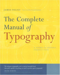 Jim Felici: The Complete Manual of Typography
