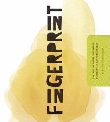 Chen Design Associates: Fingerprint: The Art of Using Hand-Made Elements in Graphic Design